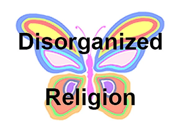 Disorganized Religion - flat - web